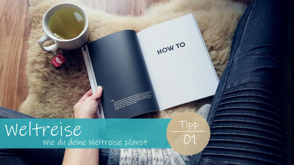 Wie planst du deine Weltreise