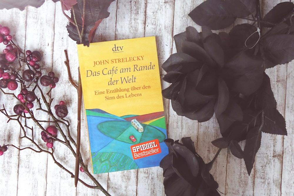 Das Café am Rande der Welt von John Strelecky aus dem dtv Verlag