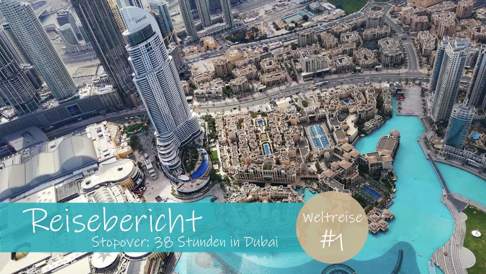 Stopover Dubai Reisebericht