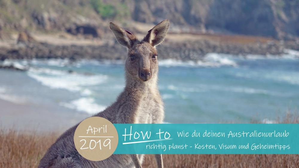 Wie du deinen Australienurlaub richtig planst
